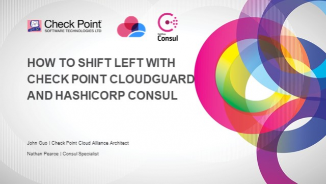 How to Shift Left with Check Point CloudGuard and HashiCorp Consul