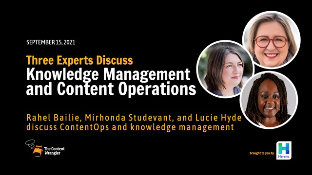 Three Experts Discuss Knowledge Management and Content Operations