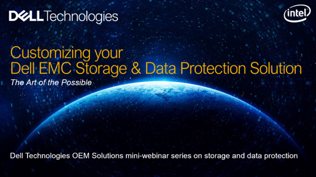OEM Solutions: Customizing your Dell Technologies storage and data protection