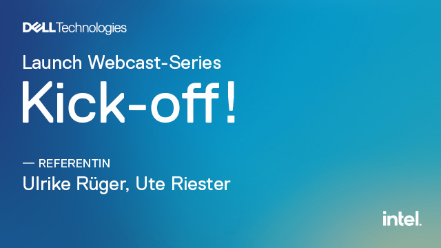 Launch Webcast-Series: Kick-off!