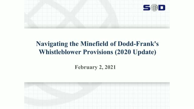 Navigating the Minefield of Dodd-Frank's Whistleblower Provisions (2020 Update)