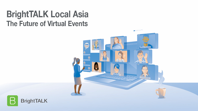 BrightTALK Local Asia: The Future of Virtual Events
