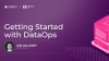 Getting Started with DataOps