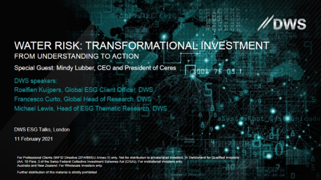 ESG TALKS: WATER RISK AND TRANSFORMATIONAL INVESTMENT