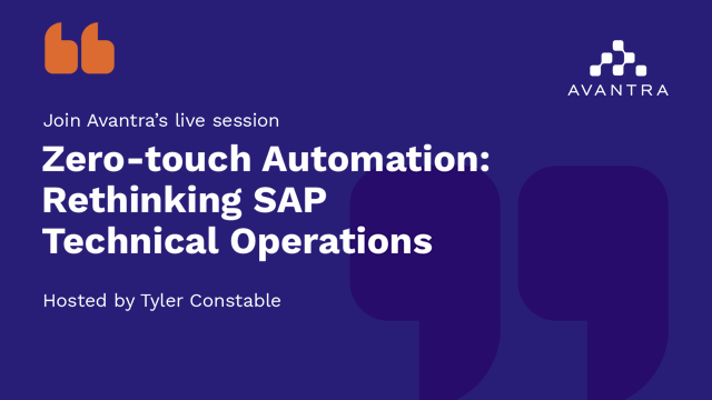 Zero-touch Automation - Rethinking SAP Technical Operations