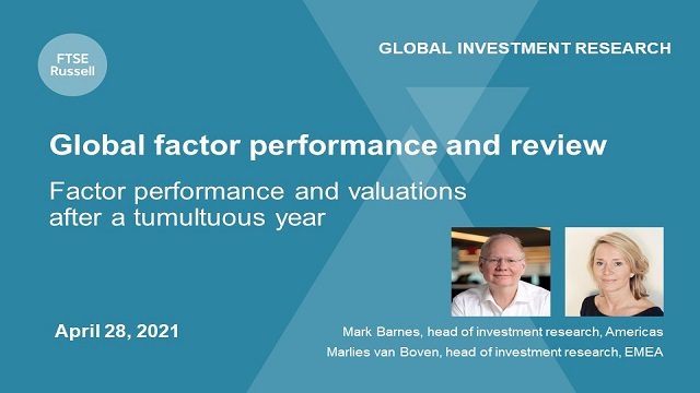 Factor performance and valuations after a turbulent year, for investors globally