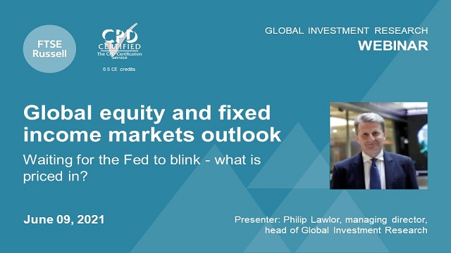 Global equities and fixed income markets outlook. Waiting for the Fed to blink.