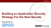 Building an Application Security Strategy for the Next Decade