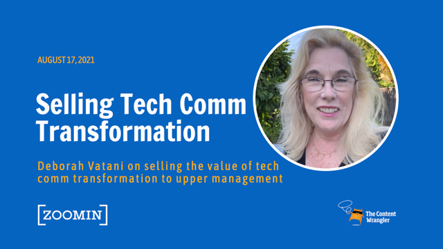 Selling Technical Communication Transformation to Upper Management