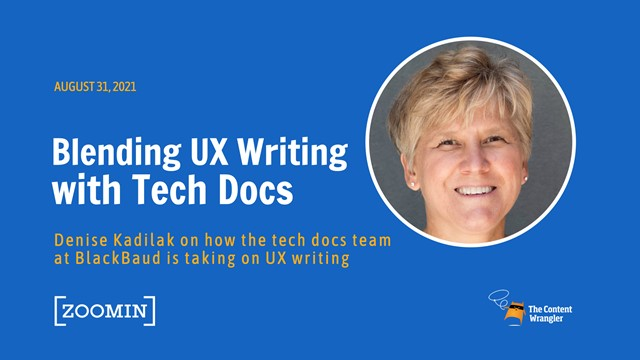 Blending UX Writing With Technical Documentation at BlackBaud