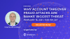 Why Account Takeover Fraud Attacks are Banks' Biggest Threat