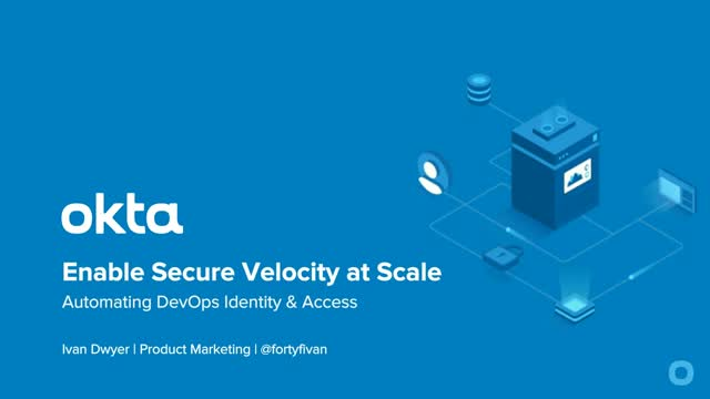 Enable Secure Velocity at Scale: DevOps Automation with Identity