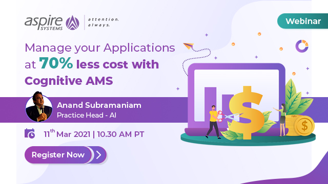 Manage your Applications at 70% less cost with Cognitive AMS