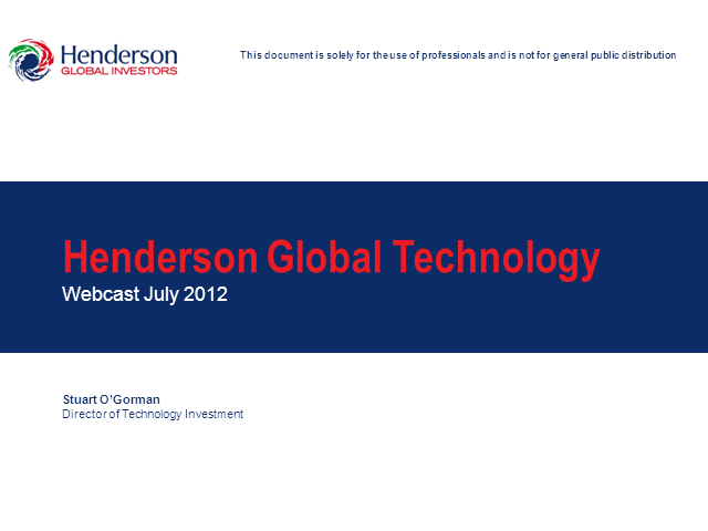 Henderson Technology update