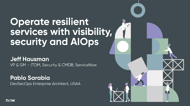 Operate resilient services with visibility, security and AIOps​