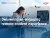 Delivering an engaging remote student experience