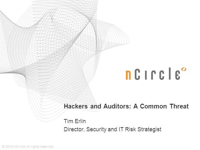 Hackers and Auditors: A Common Threat