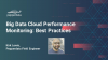 Big Data Cloud Performance Monitoring: Best Practices
