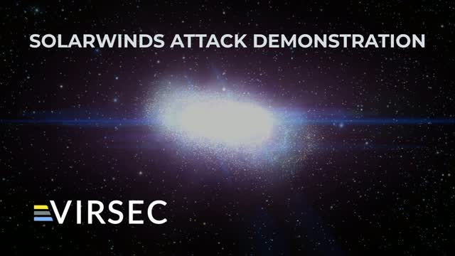 SolarWinds Attack End-to-End Demo