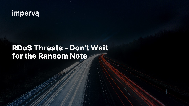 RDoS Threats - Don't Wait for the Ransom Note