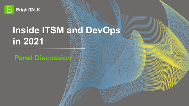 Inside ITSM and DevOps in 2021