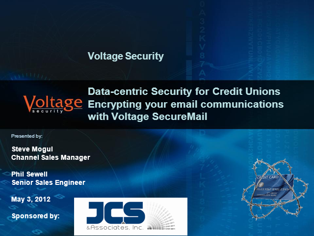 Data-centric security: an introduction to Voltage SecureMail