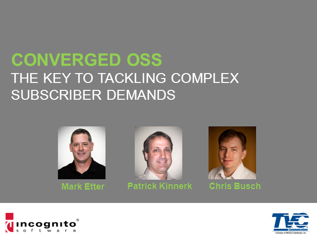 Converged OSS - The Key to Tackling Complex Subscriber Demands