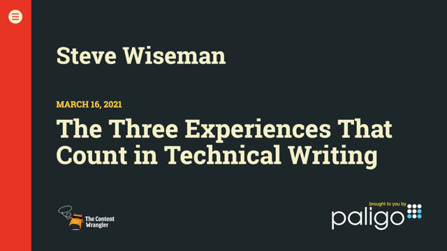 The Three Experiences That Count in Technical Writing