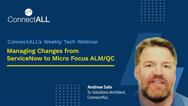 Managing Changes from ServiceNow to Micro Focus ALM/QC