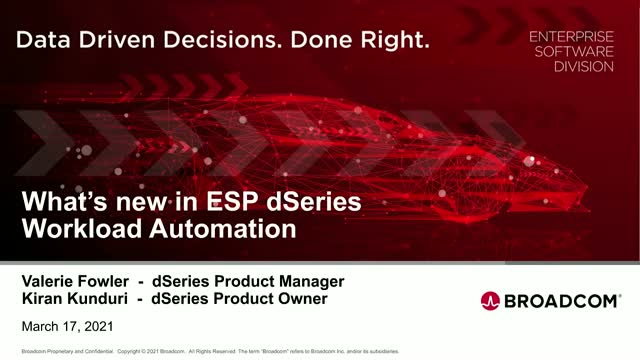 ESP dSeries Workload Automation Roadmap