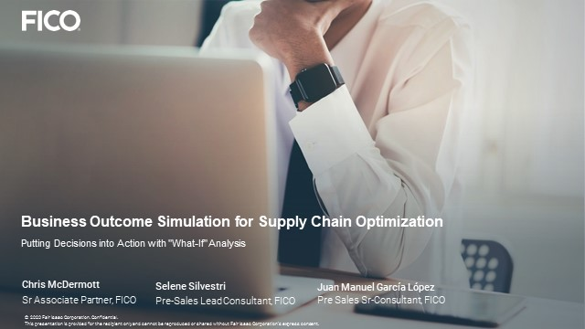 FICO Webinar: Business Outcome Simulation- Putting Decisions into Action