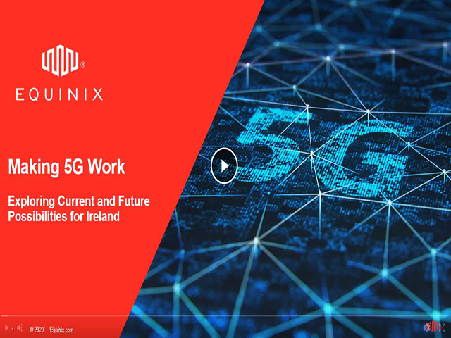 Equinix Roundtable Making 5G Work – Exploring Current and Future Opportunities f