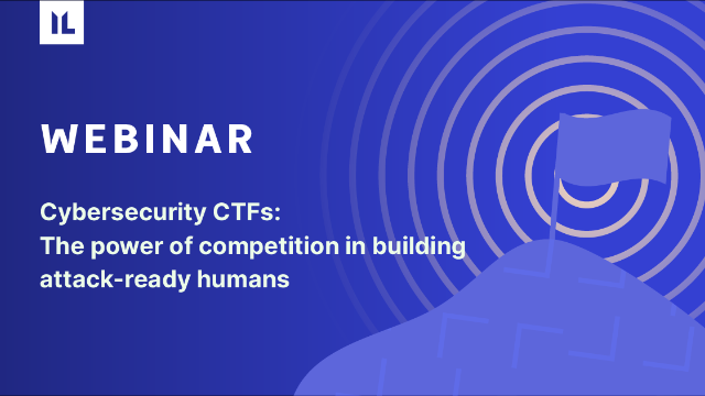 Cybersecurity CTFs: The power of competition in building attack-ready humans