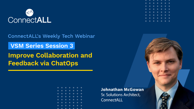 VSM Series Session 3: Improve Collaboration and Feedback via ChatOps