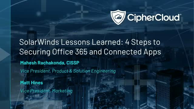 SolarWinds Lessons Learned: 4 Steps to Securing Office 365 and Connected Apps