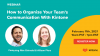 How to Organize Your Team's Communication With Kintone