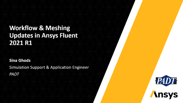 Workflow & Meshing Updates in Ansys Fluent 2021 R1