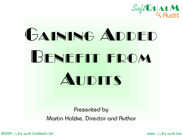 Gaining Added Benefit from Audits