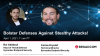 Endpoint Security: Bolster Defenses Against Stealthy Attacks!
