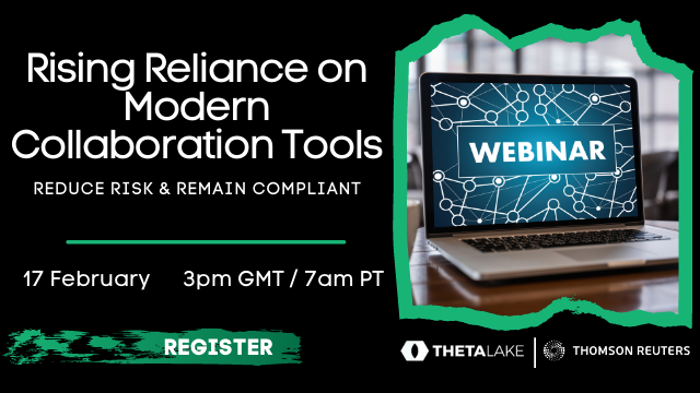 Rising Reliance on Modern Collaboration Tools – Reduce Risk & Remain Compliant