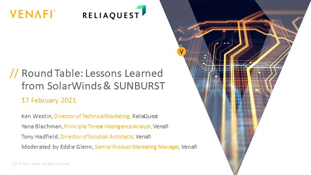 Round Table: Lessons Learned from SolarWinds & SUNBURST