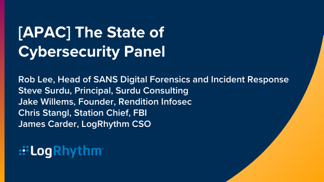 [APAC] The State of Cybersecurity Panel