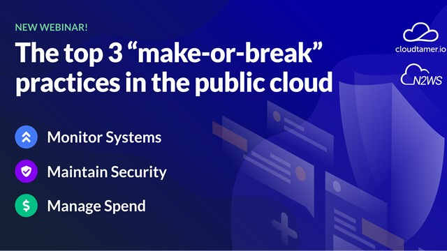 Monitor Systems, Maintain Security and Manage Costs in AWS