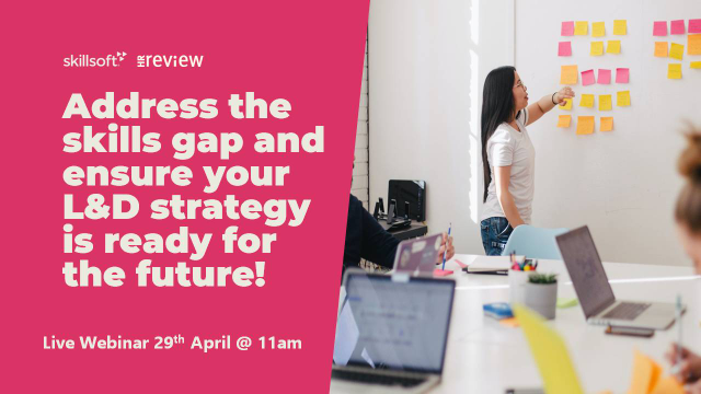 Address the skills gap and ensure your L&D strategy is ready for the future!