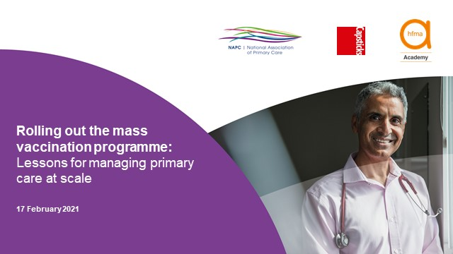 Rollingout the vaccination programme: lessons for managing primary care at scale