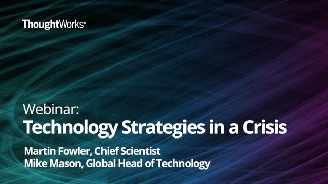 Technology Strategies in a Crisis