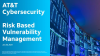 Risk-Based Vulnerability Management: Protecting Your Business Outcomes