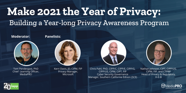 Make 2021 the Year of Privacy: Building a Yearlong Privacy Awareness Program