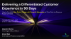 Delivering a Differentiated Customer Experience in 90 Days