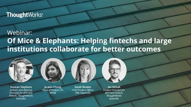 Helping Fintechs and Large Institutions Collaborate for Better Outcomes